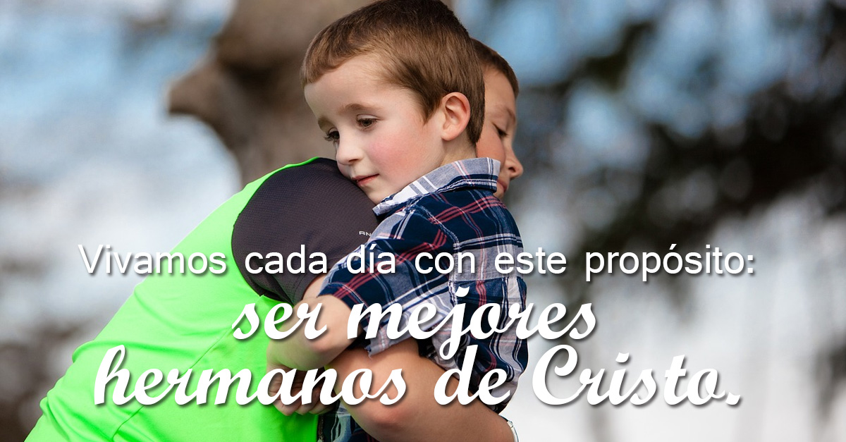 Martes 24 de enero - Ideal que nos hace hermanos. - Regnum Christi