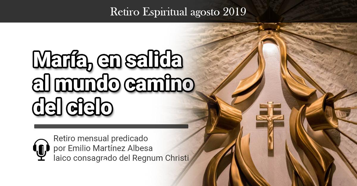 retiro espiritual agosto 2019