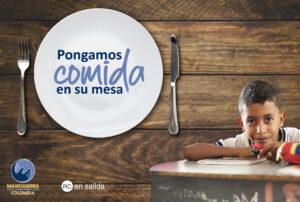 Campaña de apoyo a la alimentación de familias Mano Amiga en Colombia