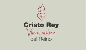 Novena Cristo Rey 2020 — Vive el misterio del Reino